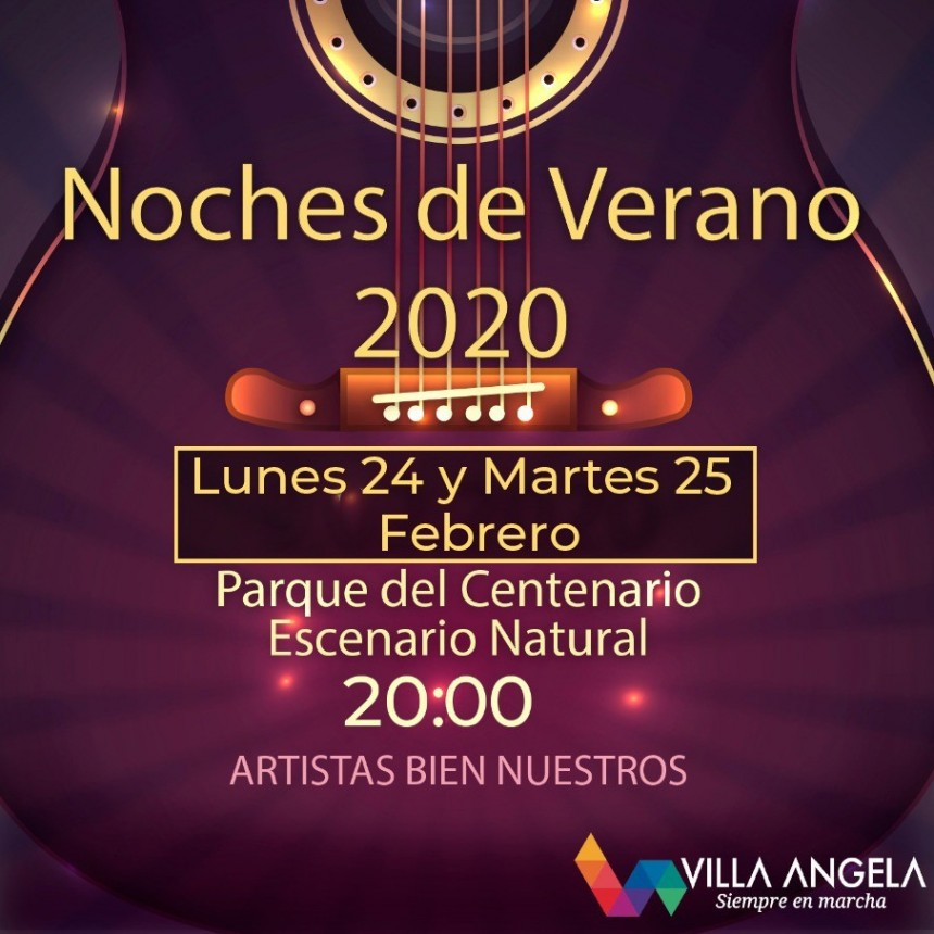"LA MUNICIPALIDAD INVITA A LAS  ""NOCHES DE VERANO 2020"""