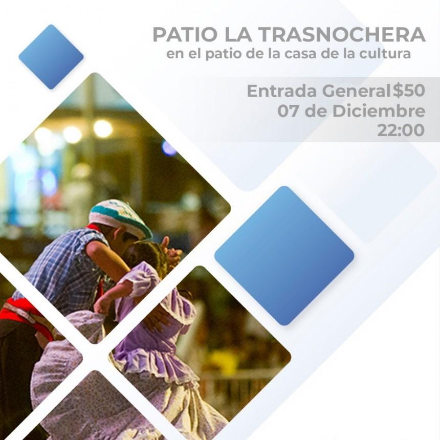 """""""LA TRASNOCHERA"""" INVITA A UNA PEÑA FOLCLÓRICA EN EL PATIO DE LA CASA DE LA CULTURA"""